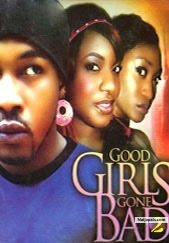 NollywoodLove - Good Girls Gone Bad